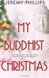 My Buddhist Christmas - Jeremy Phillips