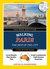 National Geographic Walking Paris, 2nd Edition: The Best of the City  - Pas Paschali