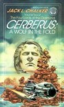 Cerberus: A Wolf in the Fold (The Four Lords of the Diamond, Vol. 2) - Jack L. Chalker