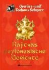 Rajithas ceylonesische Gerichte - Hemapriyarajitha Thayananthan, Christof Heinickel