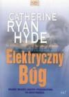Elektryczny Bóg - Catherine Ryan Hyde
