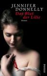 Das Blut der Lilie - Jennifer Donnelly, Angelika Felender