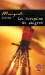 Les Scrupules de Maigret - Georges Simenon