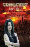 Conquest: Kai's Story - Kaden Shay