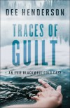 Traces of Guilt (An Evie Blackwell Cold Case) - Dee Henderson