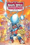 Angry Birds / Transformers: Age of Eggstinction - John Barber, Marcelo Ferreira, Livio Ramondelli