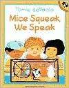 Mice Squeak, We Speak - Tomie dePaola,  Arnold L. Shapiro