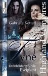 Entscheidung für die Ewigkeit - Tyne 2 - Gabriele Ketterl