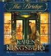 The Bridge: A Novel - Karen Kingsbury, January LaVoy