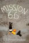 Mission 66 - L.E. Fryer-Stokes