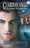 Guardian Angel (The Jimmy McSwain Files) (Volume 4) - Adam Carpenter