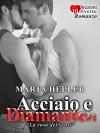 Acciaio e Diamante#1 (Italian Edition) - Marta Heller