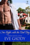 One Night with the Bad Boy (Whiskey River Book 4) - Eve Gaddy