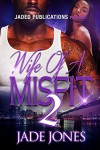 Wife of a Misfit 2 - Jade Jones