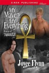 My Maven, My Everything - Joyee Flynn