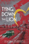 Tying Down The Lion - Joanna  Campbell