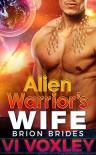 Alien Warrior's Wife: Sci-fi Alien Military Romance (Brion Brides Book 2) - Vi Voxley