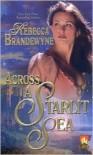 Across a Starlit Sea - Rebecca Brandewyne