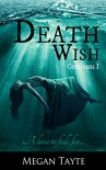 Death Wish (The Ceruleans: Book 1) - Megan Tayte