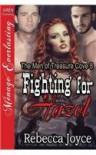 Fighting for Hazel [The Men of Treasure Cove 8] (Siren Publishing Menage Everlasting) - Rebecca Joyce