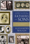 Fathers and Sons: The Autobiography of a Family - Alexander Waugh