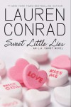 Sweet Little Lies (L.A. Candy, #2) - Lauren Conrad