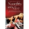 Naughty and Nice: A Holiday Romance Collection - Jaci Burton,  Megan Hart,  Lauren Dane,  Shannon Stacey,  Angela James