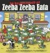 Da Brudderhood of Zeeba Zeeba Eata: A Pearls Before Swine Collection - Stephan Pastis