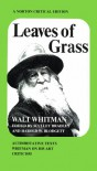 Leaves of Grass: Authoritative Texts, Prefaces, Whitman on His Art, Criticism - Walt Whitman, Harold W. Blodgett