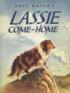 Lassie Come-Home - Eric Knight
