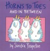 Horns to Toes and in Between - Sandra Boynton