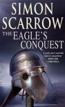 The Eagle's Conquest - Simon Scarrow