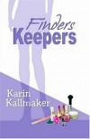 Finders Keepers - Karin Kallmaker