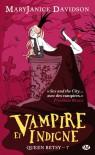 Vampire et indigne (Queen Betsy, #7) - MaryJanice Davidson