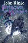 Princess of Wands - John Ringo