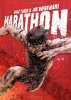Marathon - Boaz Yakin, Joe Infurnari