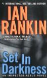 Set in Darkness - Ian Rankin