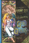 Girl Genius, Vol. 2: Agatha Heterodyne and the Airship City - Phil Foglio, Kaja Foglio