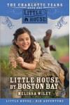 Little House by Boston Bay - Melissa Wiley, Melissa Peterson