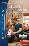 Welcome Home, Cowboy (Silhouette Special Edition) - Karen Templeton