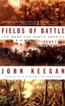 Fields of Battle: The Wars for North America - John Keegan