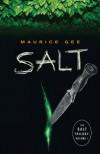 Salt  - Maurice Gee