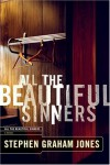 All the Beautiful Sinners - Stephen Graham Jones