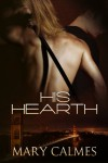 His Hearth (Warder, #1) - Mary Calmes