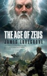 The Age of Zeus - James Lovegrove