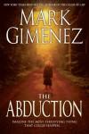 The Abduction - Mark Gimenez