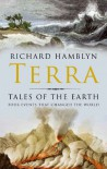 Terra: Tales Of The Earth - Richard Hamblyn