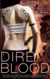 Dire Blood (Descent, #5) - S.M. Reine