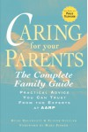 Caring for Your Parents: The Complete Family Guide - Hugh Delehanty, Elinor Ginzler, Mary Pipher