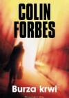 Burza krwi - Colin Forbes